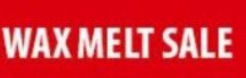 wax melt sale sign