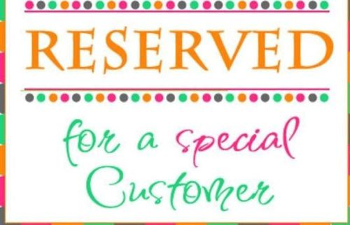 reserved for customer orders