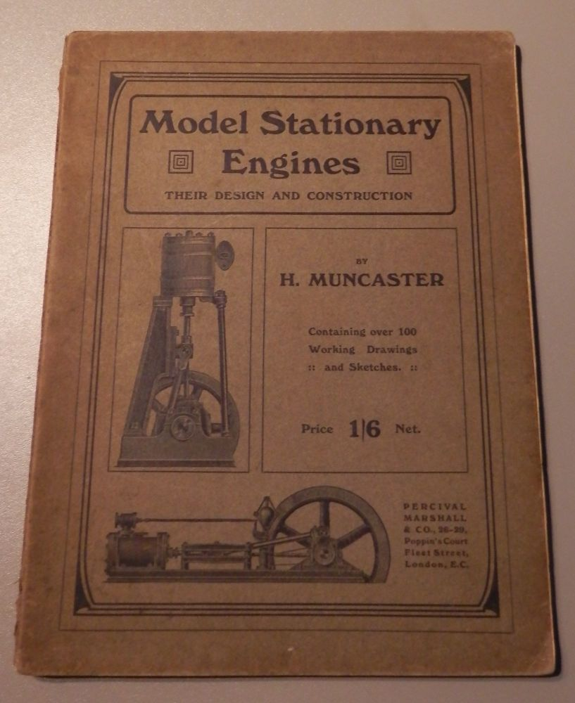 RARE 1913 EDITION Model Stationary Engines Design and Construction, Muncast