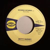 Betty Barney - Momma Momma / The Chili Peppers - Chicken Scratch - BGPS035