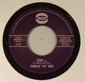 "Camille ""Lil"" Bob - Stop / Camille ""Lil"" Bob - Brother Brown - BGPS051"