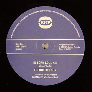 Freddie Wilson - In Born Soul / Houston Outlaws - Soul Power - BGPS025