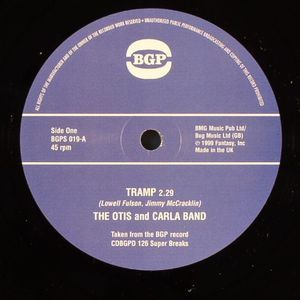 The Otis And Carla Band -Tramp / Louise McCord - Better Get A Move On -  BGPS031
