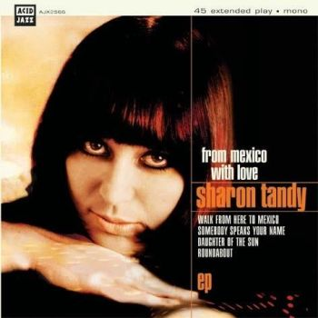 Sharon Tandy - From Mexico With Love EP - AJX256S