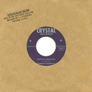 Derrick Harriott - Keep On Dancing / Bobby Ellis & The Desmond Miles Seven