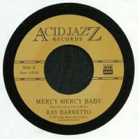 Ray Barretto - Mercy, Mercy Baby (vocals) /  Mercy, Mercy Baby (instrumental) - AJX445S