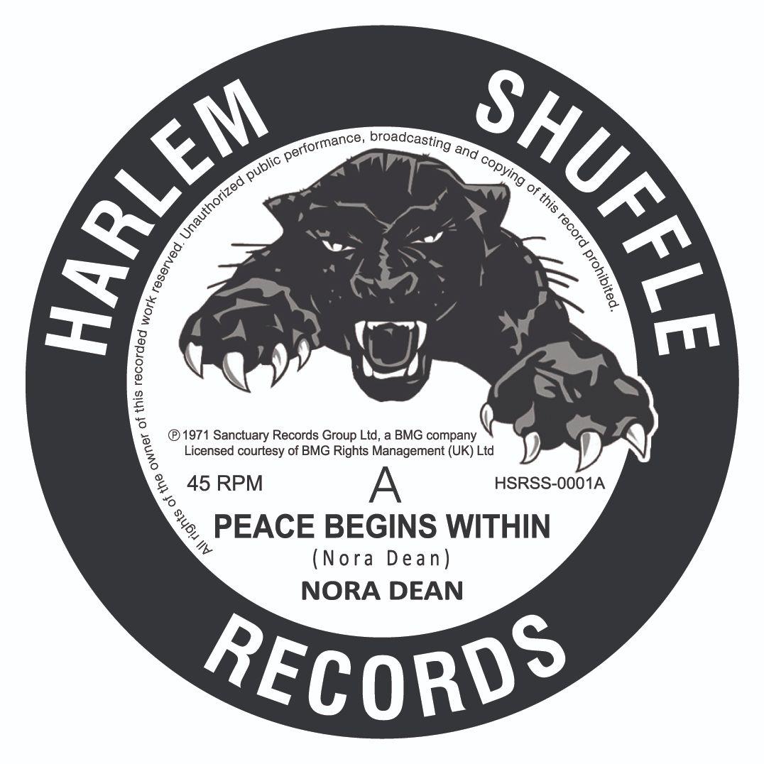 Nora Dean Peace Begins Within / Aye Aye Aye Aye  - 7' vinyl  reissue on Harlem Shuffle Records