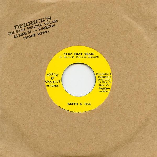 Keith & Tex - Stop That Train / Bobby Ellis & The Jets – Feeling Peckish 7