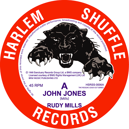 Rudy Mills - John Jones / The Crystalites Bombshell - HSRSS-0006 - presale