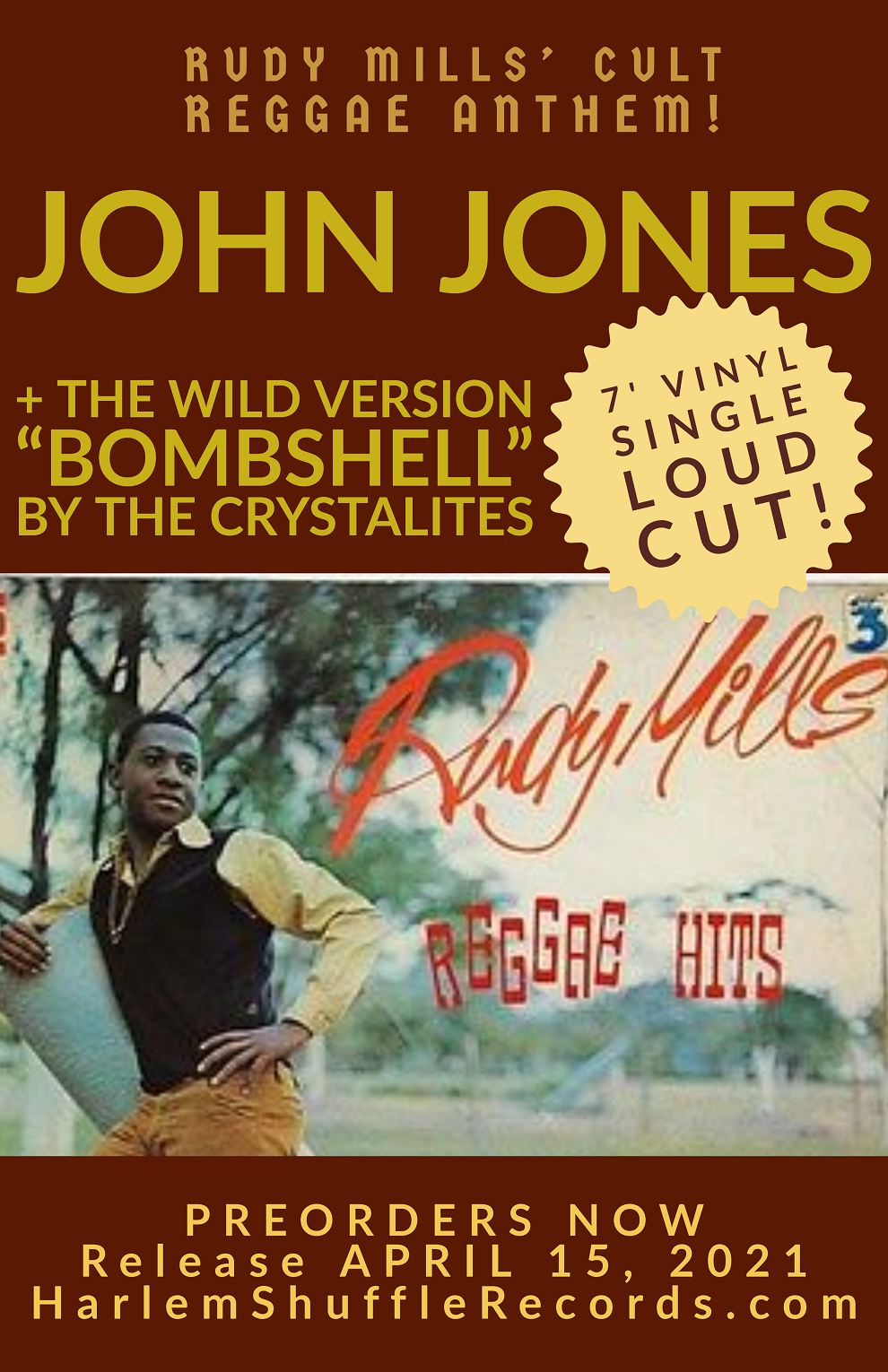 "Rudy Mills ""John Jones"" / The Crystalites ""Bombshell"" - 7' vinyl single  - 7' vinyl  reissue on Harlem Shuffle Records"