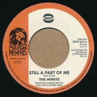 The Minits- Still A Part Of Me / If You Don't Like My Apples - BGPS053