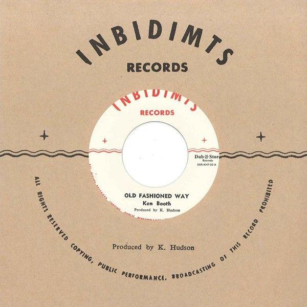 Ken Boothe - Old Fashioned Way / Earl Bailey - Moon Rock