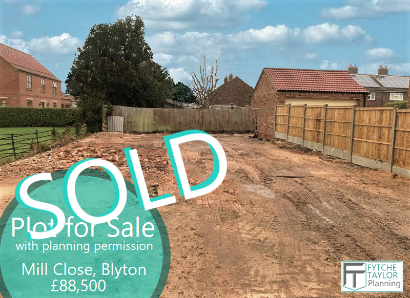 Plot Sold - Building land with planning permission sold in Blyton, Lincolnshire. Fytche-Taylor Planning - specialists in property, planning and design.