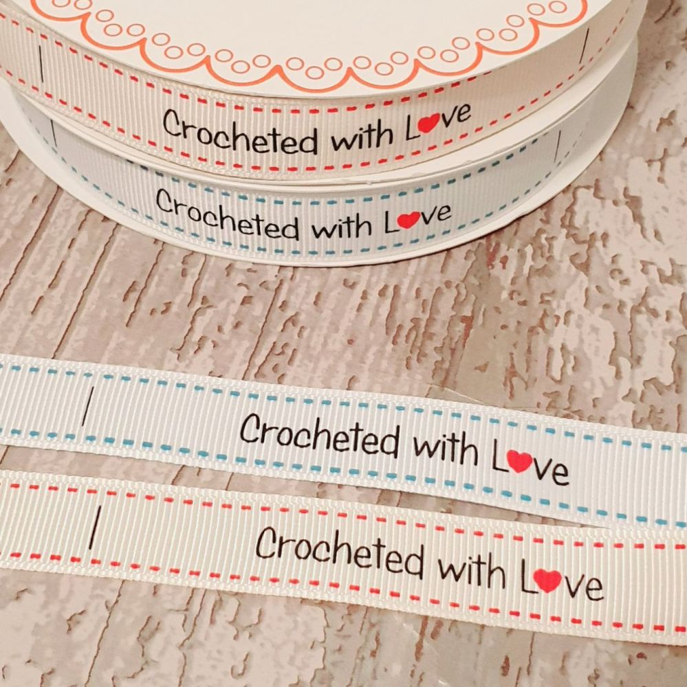 Crocheted with Love  ribbon 16mm - 2 metres
