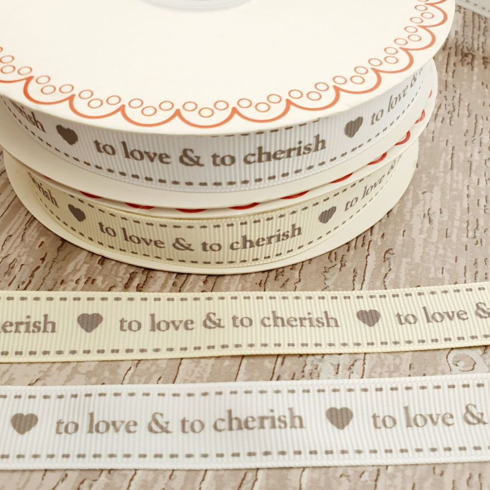 To Love & To Cherish ibbon 16mm ivory or white