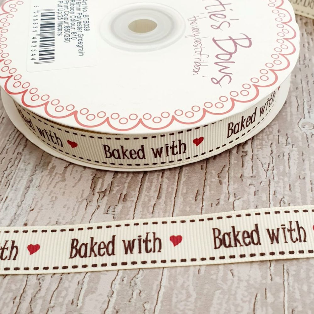 Baked with Love  ribbon 16mm - 2 metres
