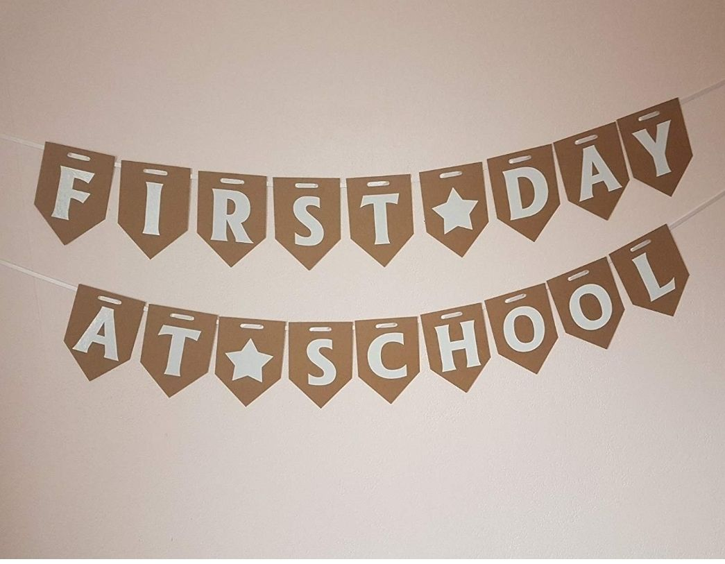 FIRST DAY AT SCHOOL Bunting. FREE DELIVERY