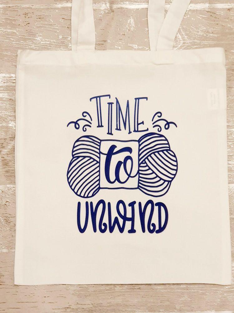 """TIME TO UNWIND"" tote bag. Bag for life. Crafting bag."