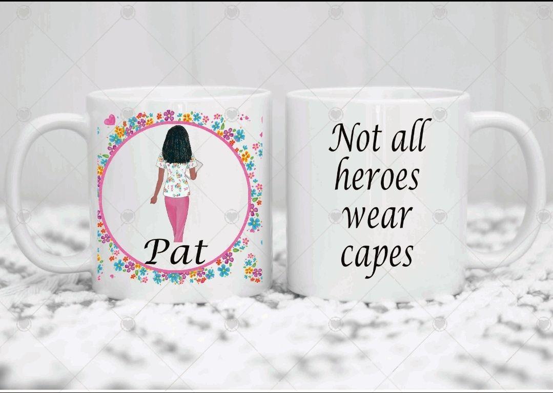 Personalised Nurse mug. NOT ALL HEROES WEAR CAPES  Coffee mug. Cup. Waterco