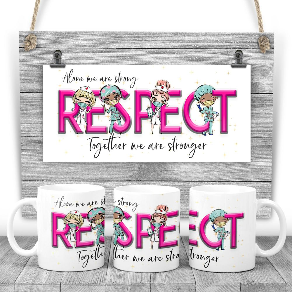 RESPECT Mug - Alone we are strong, together we are stronger. Say thank you mug. Nurse gift. Nhs present. Protect the Nhs.