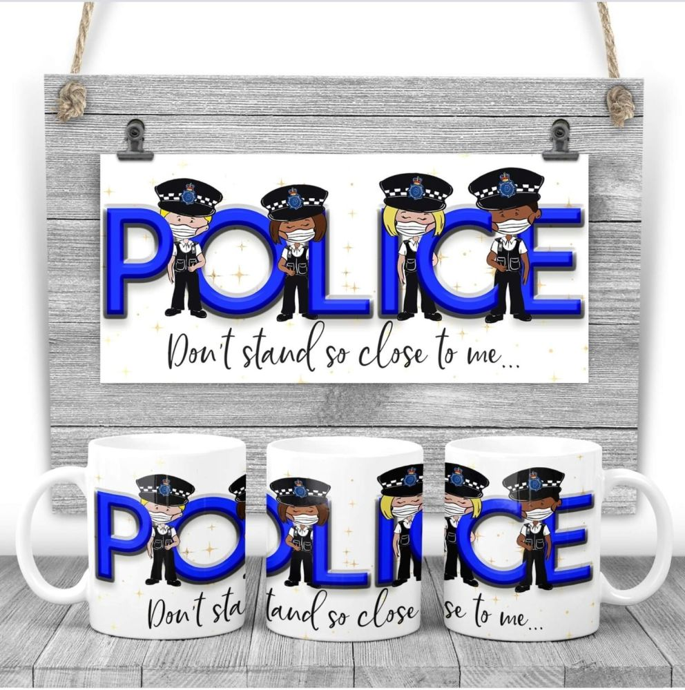 "POLICE - ""Don't stand so close to me"" Mug. A thank you gift for the police"