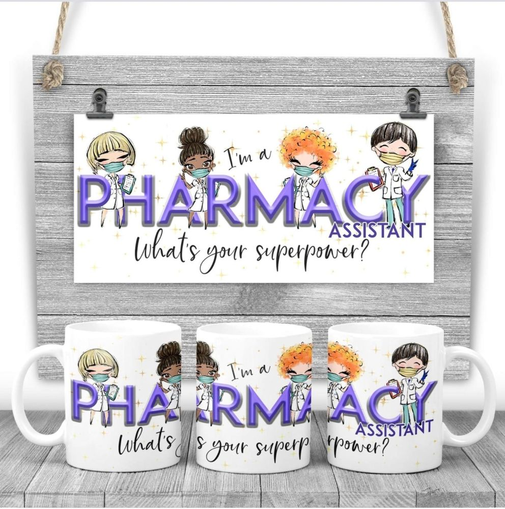 PHARMACY ASSISTANT Mug - I am a PHARMACY ASSISTANT  what's your superpower? Say thank you mug gift