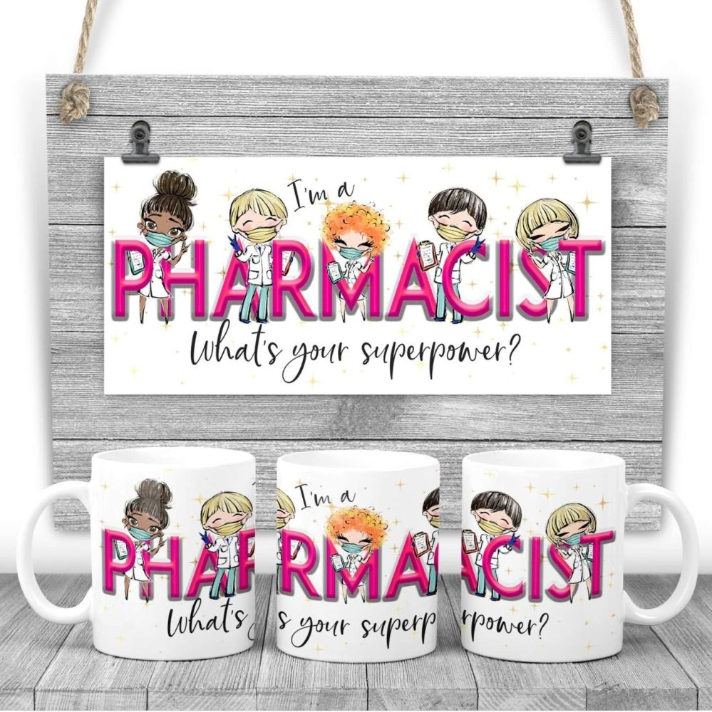 PHARMACIST Mug - I am a PHARMACIST  what's your superpower? Say thank you mug gift