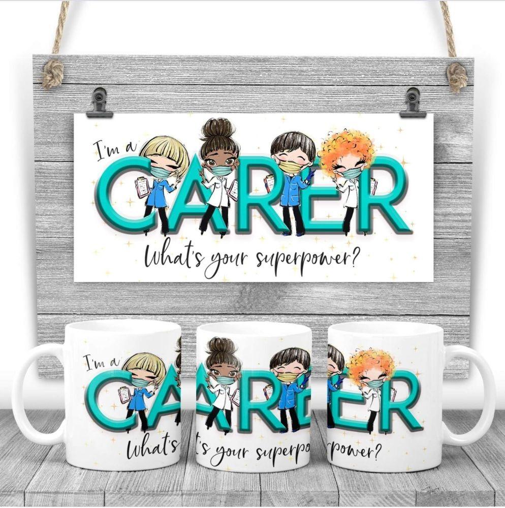 CARER Mug - I am a CARER  what's your superpower? Say thank you mug gift