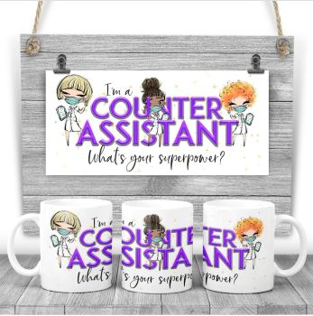 COUNTER ASSISTANT Mug - I am a COUNTER ASSISTANT  what's your superpower? Say thank you mug gift