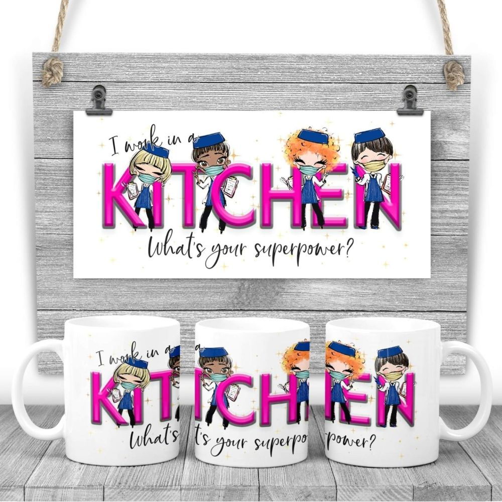 KITCHEN Mug - I work in a KITCHEN what's your superpower? Say thank you mug