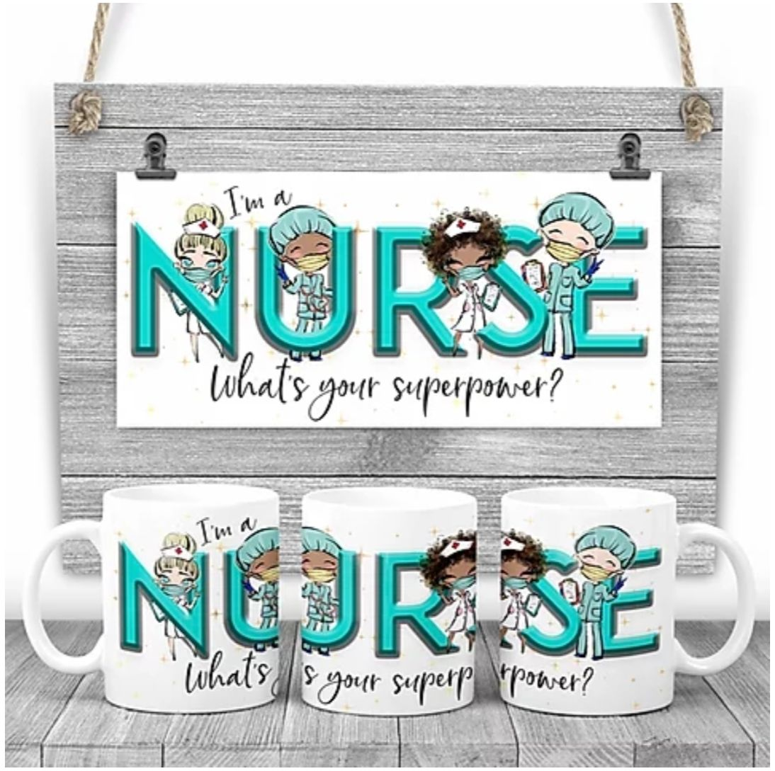 Nurse Mug - I am a nurse, what's your superpower? Say thank you mug. Nurse