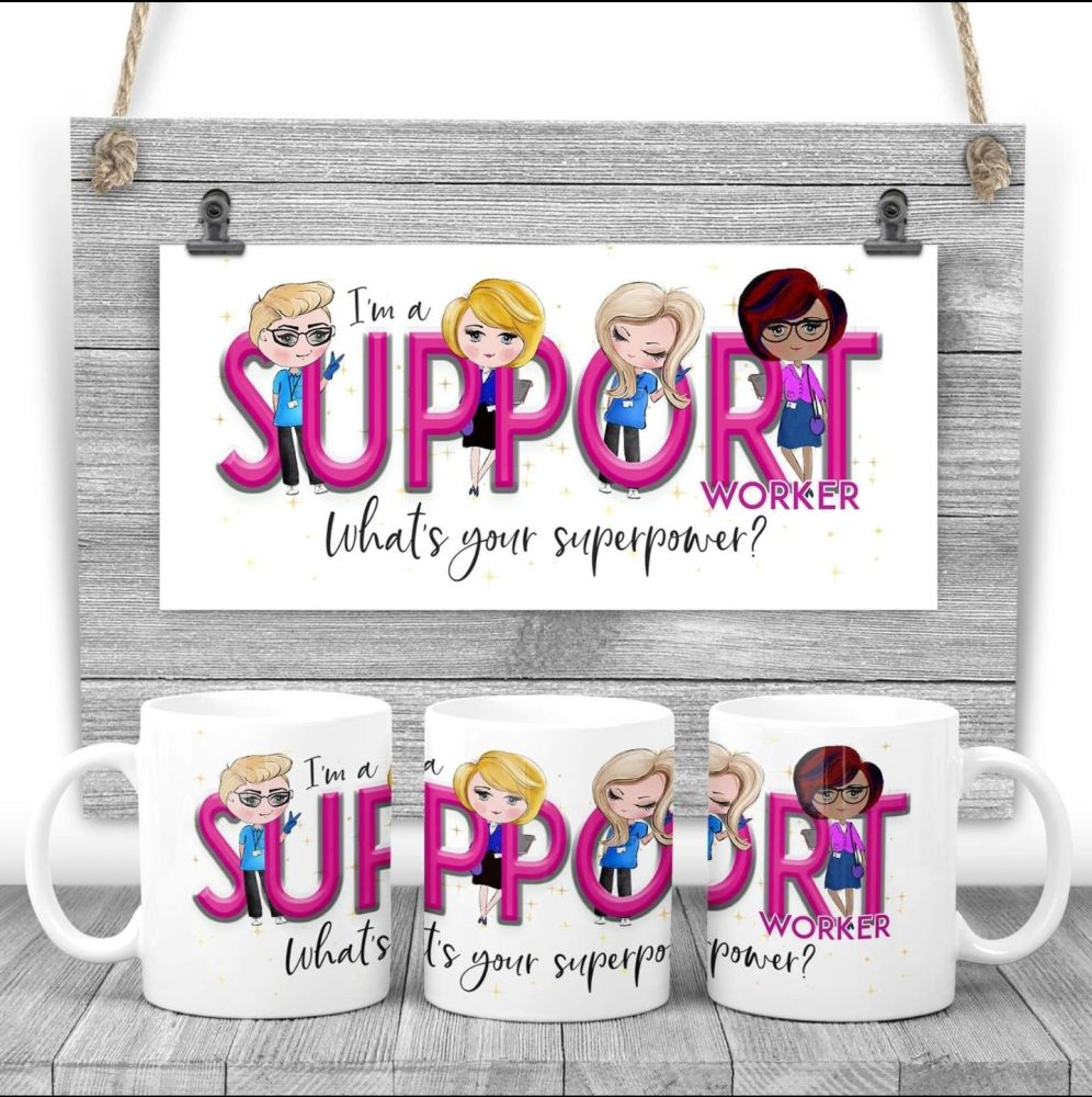 SUPPORT WORKER  Mug - I am a SUPPORT WORKER what's your superpower? Say thank you mug gift