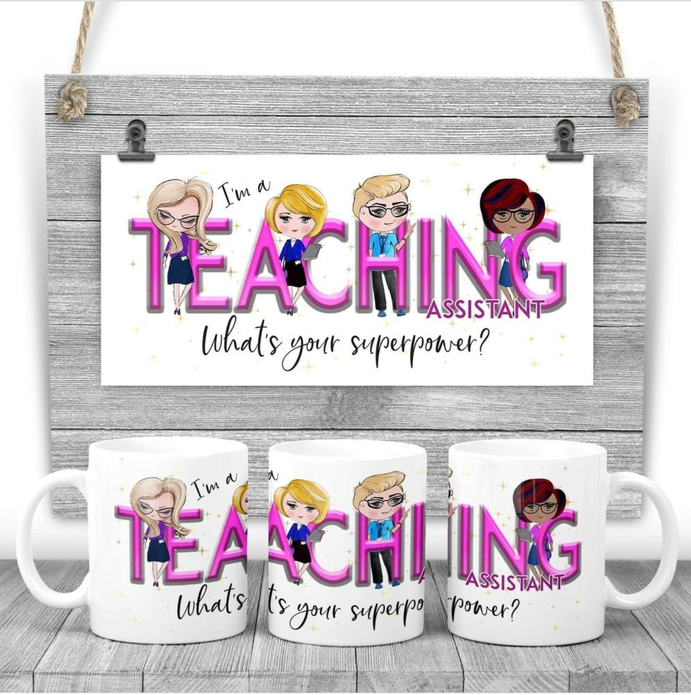 Teaching Assistant Mug - I am a TEACHER ASSISTANT what's your superpower? Say thank you mug gift