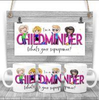 CHILD MINDER Mug - I am a CHILD  what'sMINDER your superpower? Say thank you mug gift