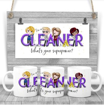 Cleaner Mug - I am a CLEANER  what's your superpower? Say thank you mug gift