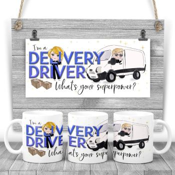 Delivery driver Mug - I am a DELIVERY DRIVER what's your superpower? Say thank you mug gift