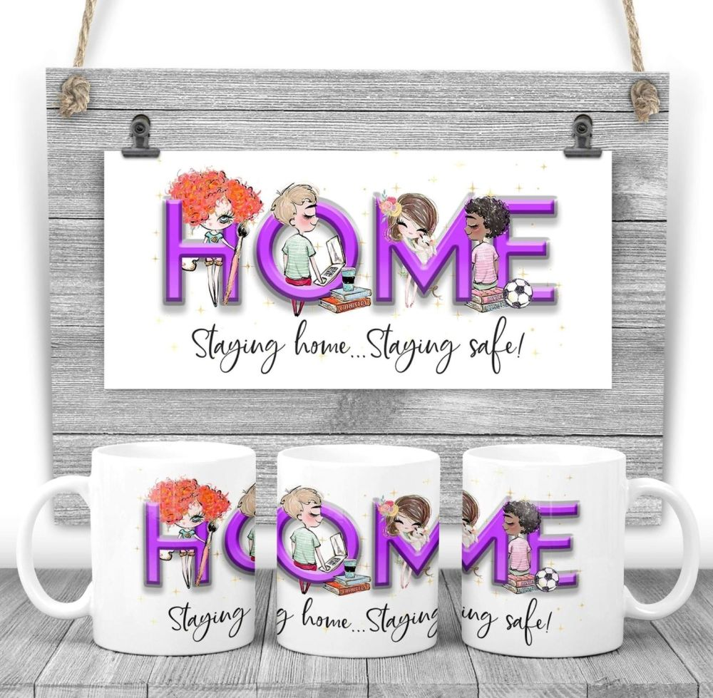 Home Mug - HOME  Staying home, staying safe.  mug gift