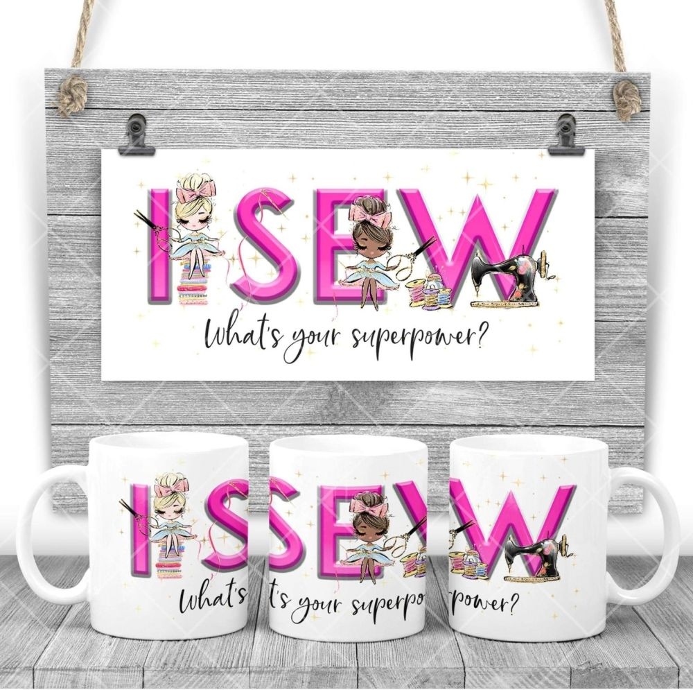 Sewers Mug - I SEW what's your superpower? Say thank you mug gift