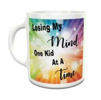 """Losing my mind, one kid at a time"" mug"