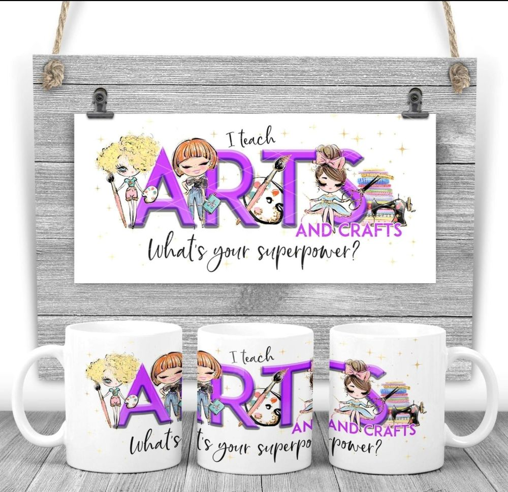 Arts and crafts Mug - I teach ARTS AND CRAFTS what's your superpower? Say thank you mug gift