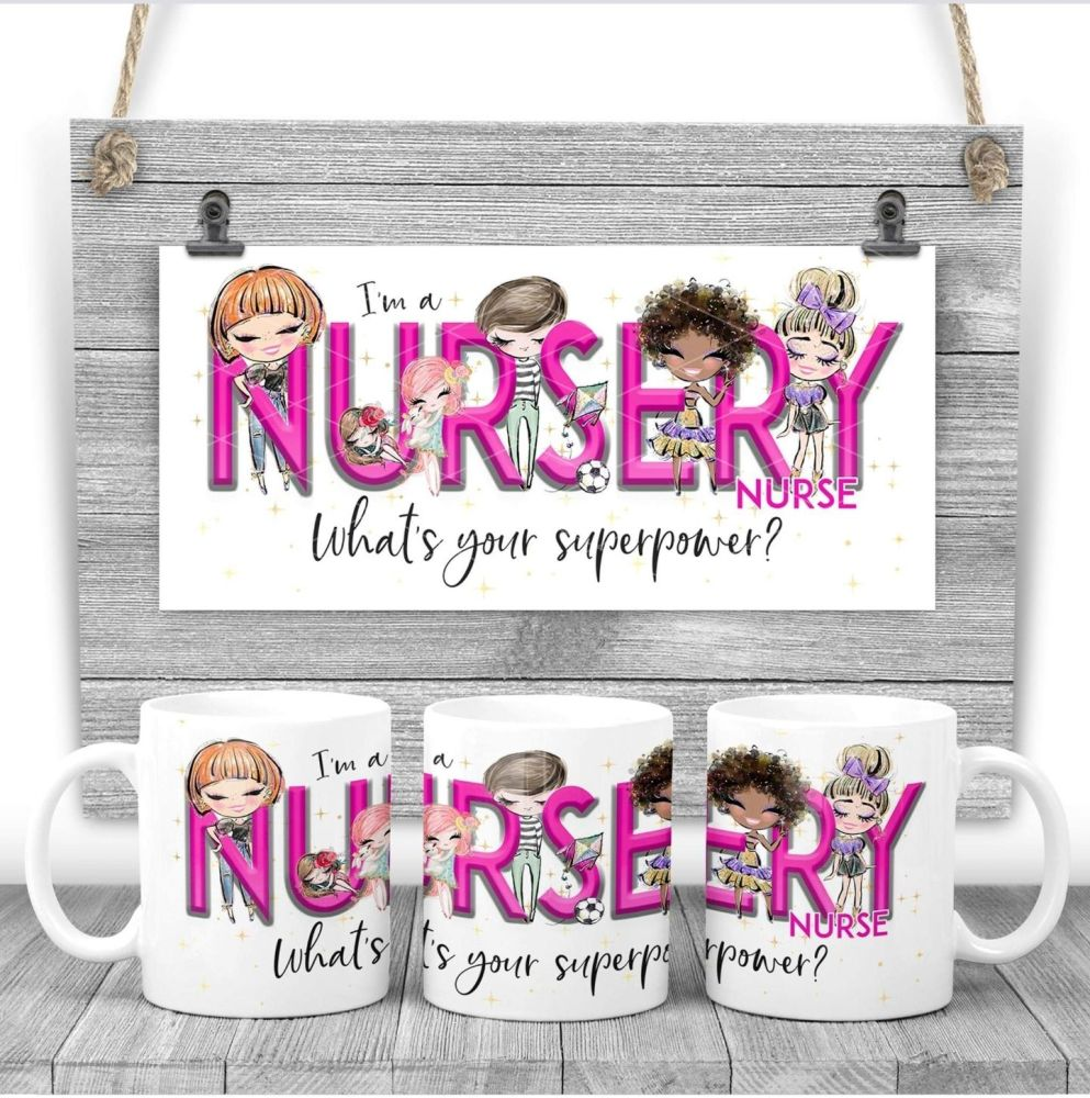 Nursery Nurse Mug - I am a NURSERY NURSE what's your superpower? Say thank you mug. Nurse gift.