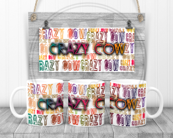 Crazy Cow - Swearing sweary mug.  Adult humour