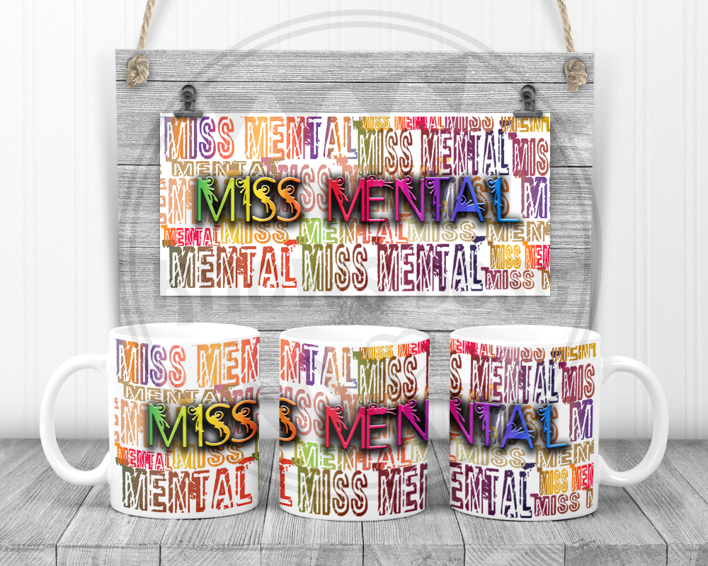 Miss Mental - Swearing sweary mug.  Adult humour