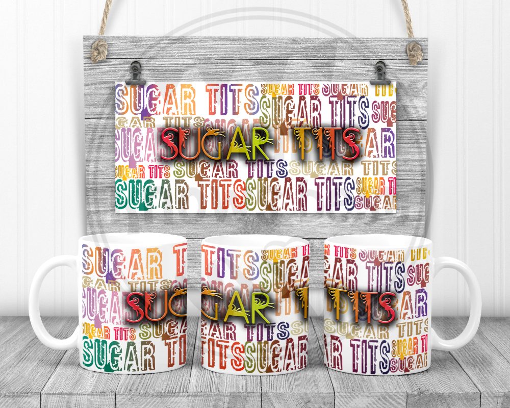 Sugar Tits - Swearing sweary mug.  Adult humour