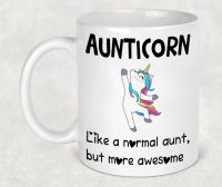 Aunticorn mug. Dancing Aunty auntie unicorn mug. Like an aunt, but more awesome. Gift for aunt, birthday present for aunty.