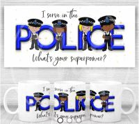 """POLICE - """"I serve in the police"""" Mug. A thank you gift for the police"""