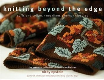 Knitting BEYOND the edge (Hardback) by Nicky Epstein was £19.99