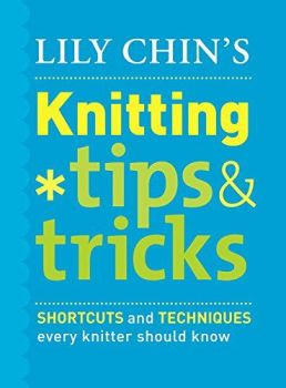 Knitting Tips & Tricks by Lily Chin was £14.99
