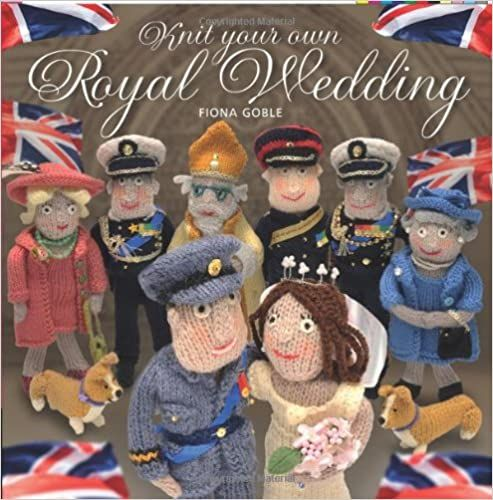 Knit your own Royal Wedding by Fiona Goble was £9.99