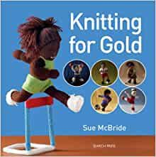 Knitting for Gold by Sue McBride was £7.99